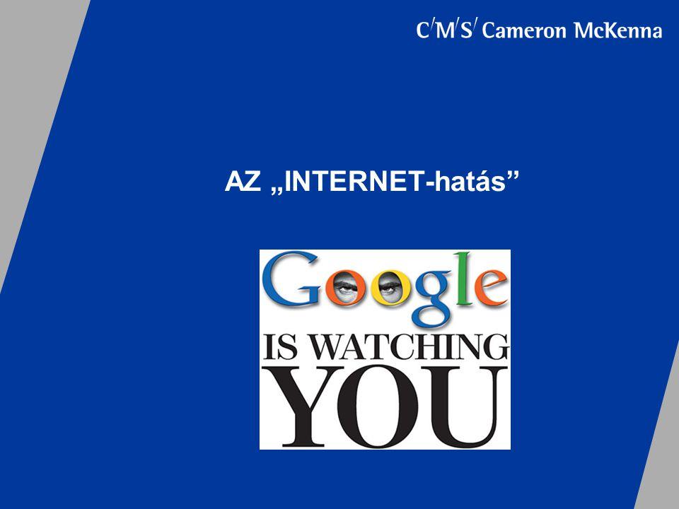 """AZ """"INTERNET-hatás"""""""