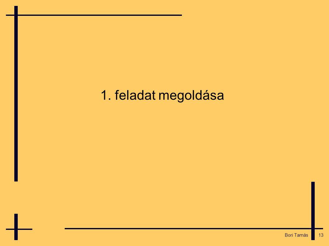 13 Bori Tamás 1. feladat megoldása