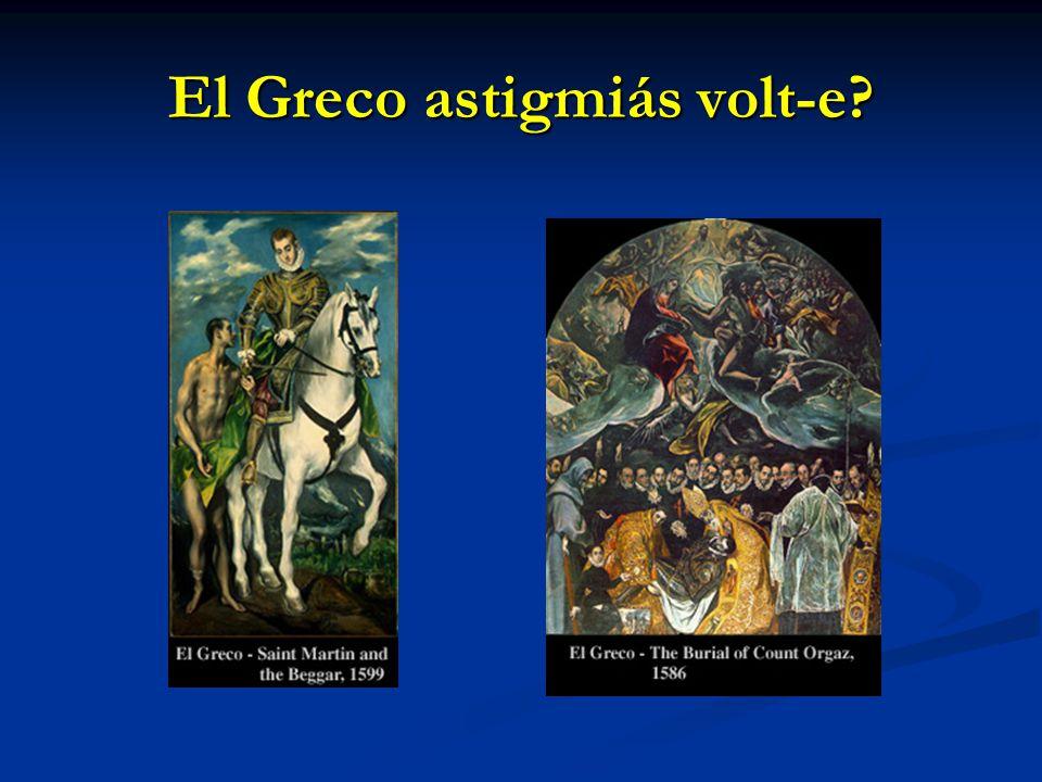 El Greco astigmiás volt-e?