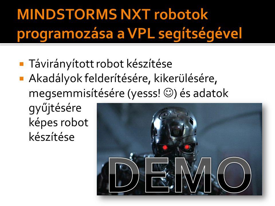  Távirányított robot készítése  Akadályok felderítésére, kikerülésére, megsemmisítésére (yesss.