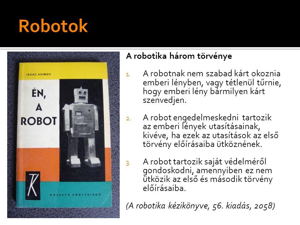 A robotika három törvénye 1.