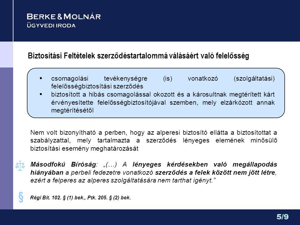 Biztosítási Feltételek szerződéstartalommá válásáért való felelősség  csomagolási tevékenységre (is) vonatkozó (szolgáltatási) felelősségbiztosítási