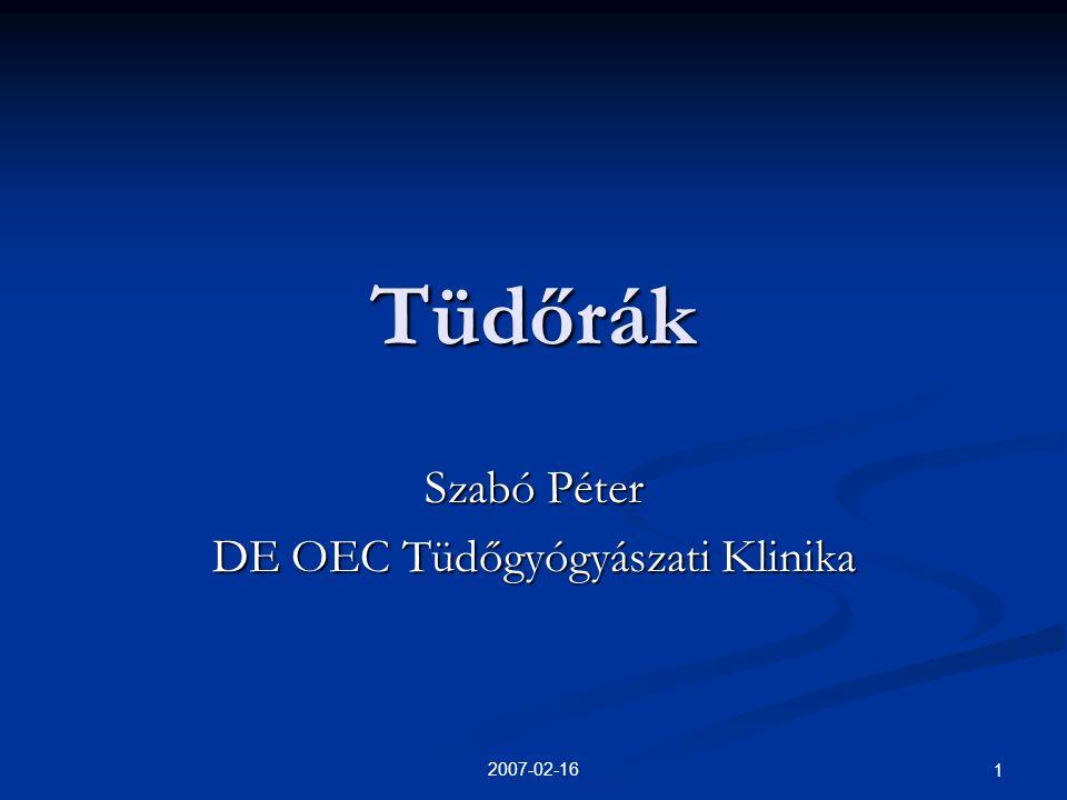 2007-02-16 1 Tüdőrák Szabó Péter DE OEC Tüdőgyógyászati Klinika