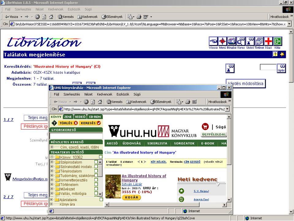 A kétszáz éves Széchényi Könyvtár új lehetőségei Horváth Ádám - OSZK Két példa  Második példa –Metaadat - könyv vásárlás a weben