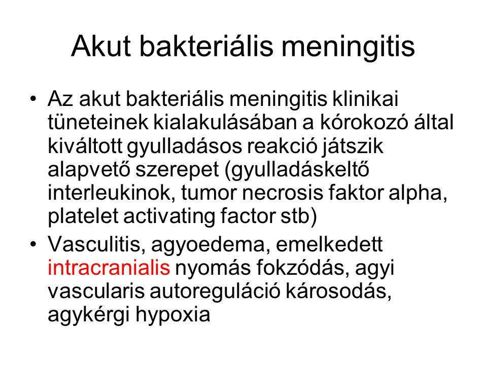 """Klinikai kép (""""meningeális szindróma) •általános tünetek (elesettség, láz, hányinger, hányás) •meningeális izgalmi jelek (negatívitásuk nem zár ki meningitist)."""
