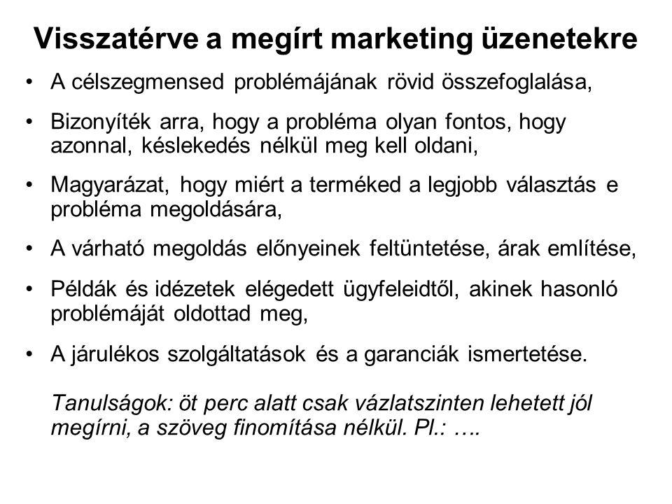 A menedzsment feladatai: pénzügyi tervezés A pénzügyi terv részeinek csoportosítása •R&D –R&D of termék 1 termék 1 költségei –R&D of termék 2 –R&D of termék 3 termék 2 költségei •Marketing –Mkting of termék 1 termék 3 költségei –Mkting of termék 2 –Mkting of termék 3 •Termelés –Termelés of termék 1 –Termelés of termék 2 –Termelés of termék 3 •Eladás…