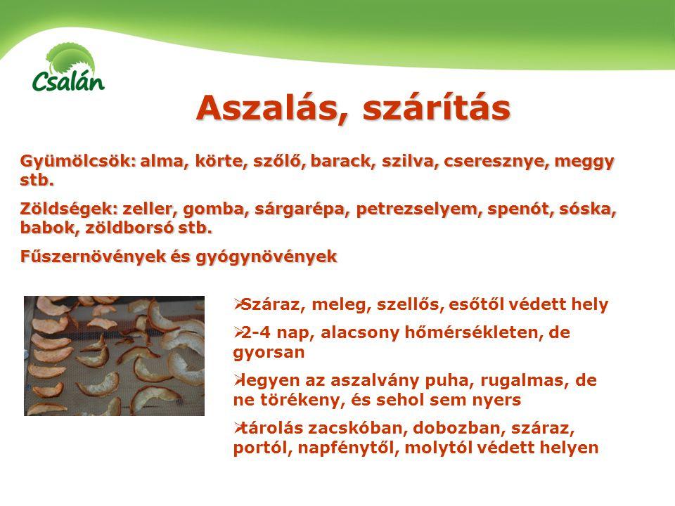 Gyümölcsök: alma, körte, szőlő, barack, szilva, cseresznye, meggy stb. Zöldségek: zeller, gomba, sárgarépa, petrezselyem, spenót, sóska, babok, zöldbo