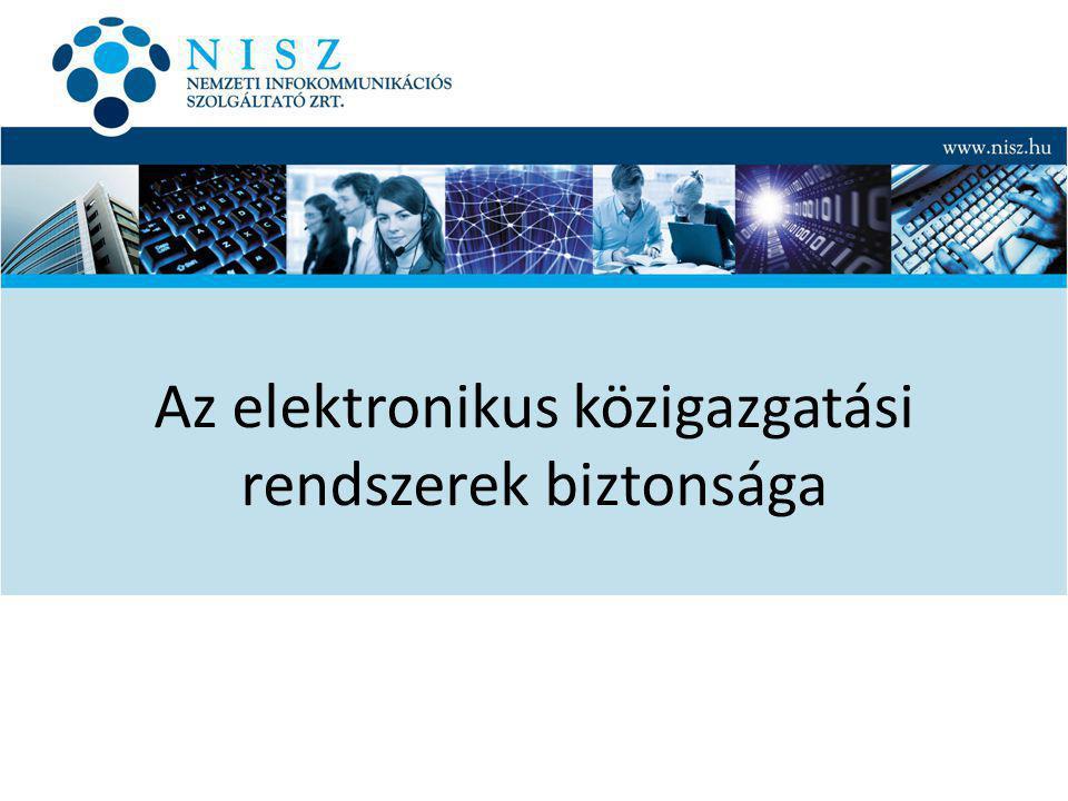 Az elektronikus közigazgatási rendszerek biztonsága