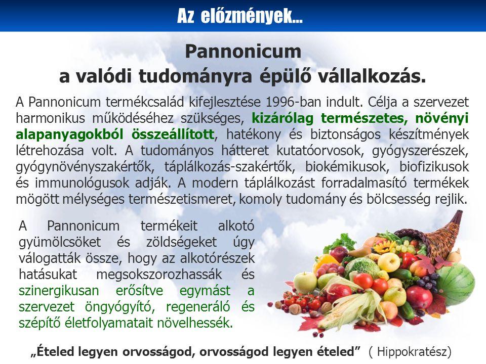 A Pannonicum termékeit alkotó gyümölcsöket és zöldségeket úgy válogatták össze, hogy az alkotórészek hatásukat megsokszorozhassák és szinergikusan erősítve egymást a szervezet öngyógyító, regeneráló és szépítő életfolyamatait növelhessék.