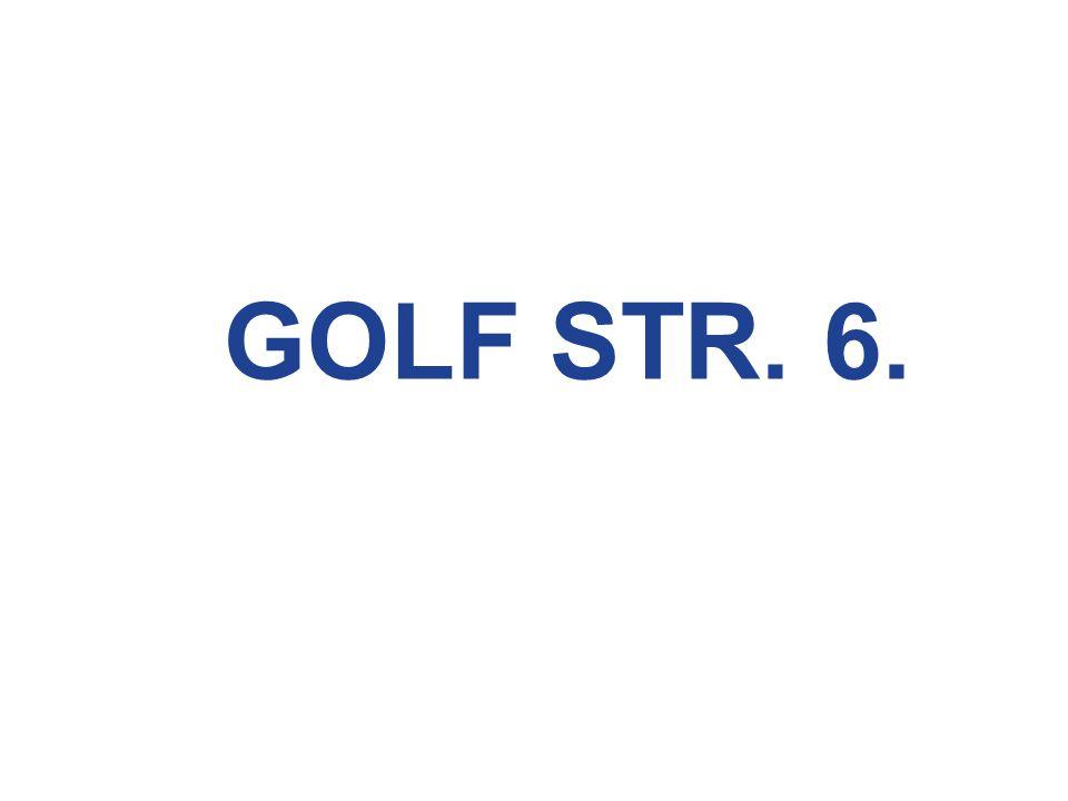 GOLF STR. 6.