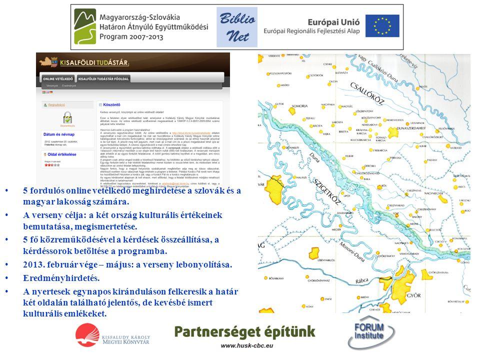 A kultúra ami összeköt •5 fordulós online vetélkedő meghirdetése a szlovák és a magyar lakosság számára. •A verseny célja: a két ország kulturális ért