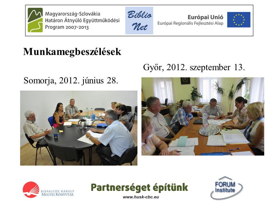 Könyvtárak közötti együttműködés HUSK/1101/1.7.1/0137 projekt Megvalósítási idő: 2012.
