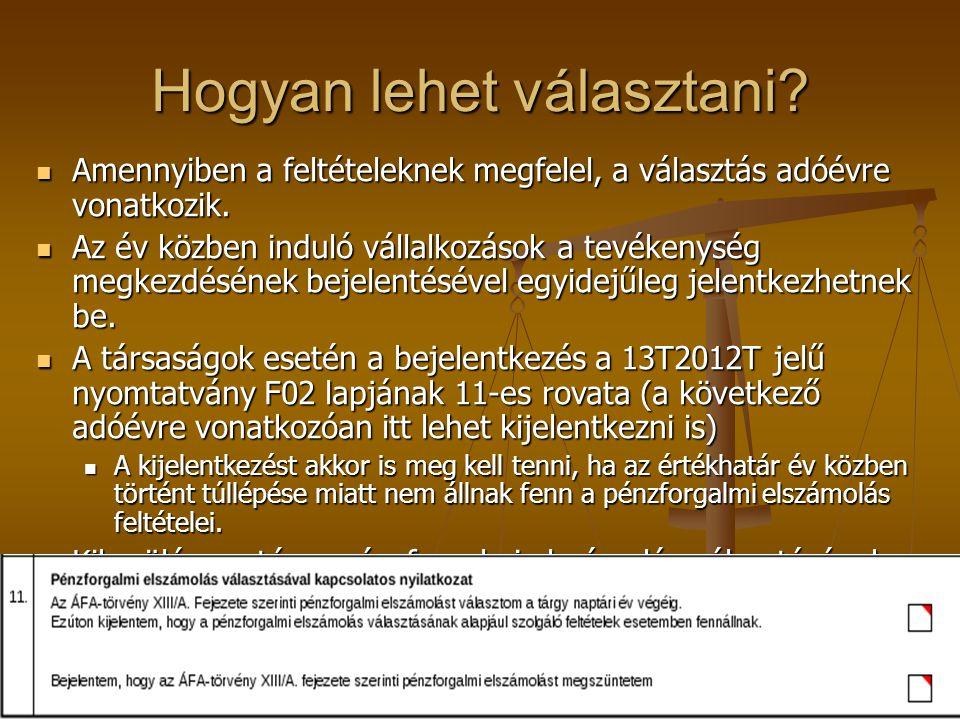 Adófizetési kötelezettség  Főszabály:  Teljesítés napja  Kivételek:  Előleg (figyelni a foglalóra!)  Pénzforgalmi elszámolást választó adóalanynál