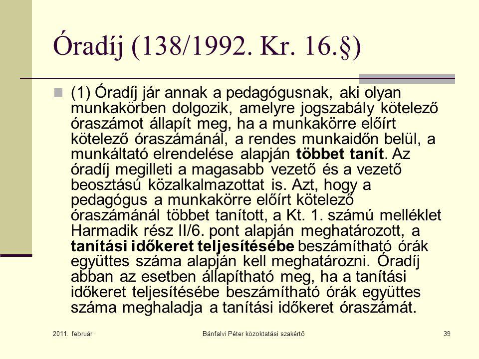 Bánfalvi Péter közoktatási szakértő39 Óradíj (138/1992.