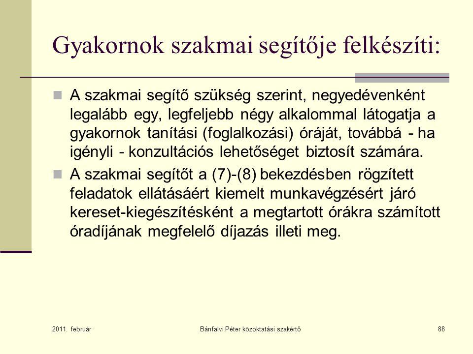Bánfalvi Péter közoktatási szakértő89 Köszönöm a figyelmet.
