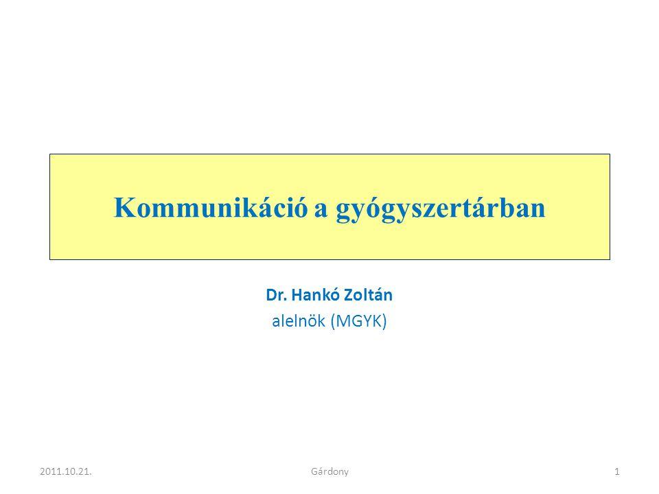 Kivel találkozik a beteg (páciens).• Gyftv 63.
