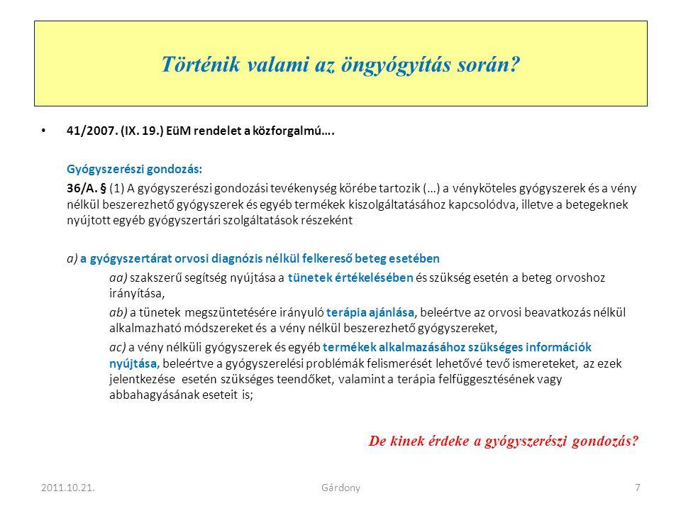 Gondozunk vagy nem.• 41/2007. (IX. 19.) EüM rendelet a közforgalmú….