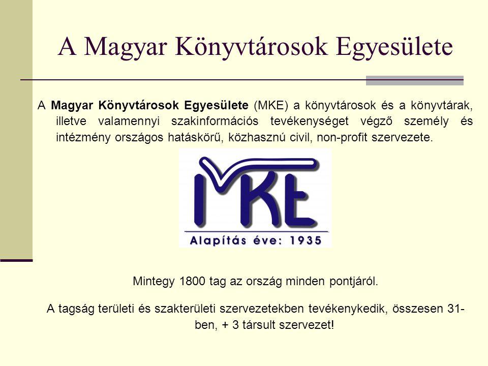 A Magyar Könyvtárosok Egyesülete küldetése  kezdeményezőleg való részvétel a könyvtárpolitika és szakinformációs politika alakításában (pl.