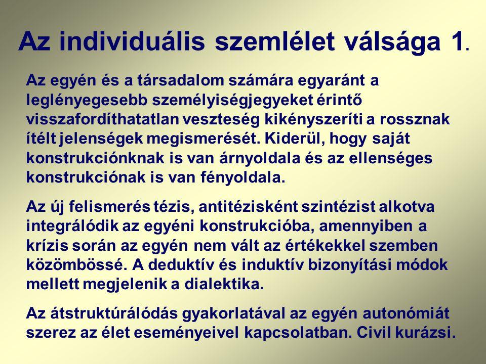 Az individuális szemlélet válsága 1.