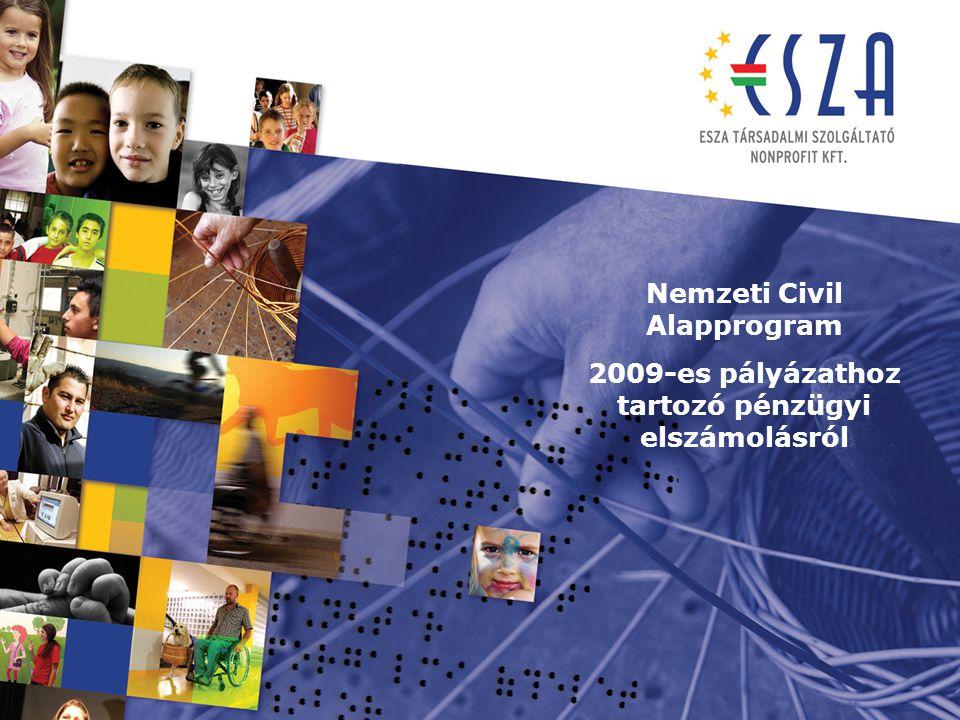 Nemzeti Civil Alapprogram 2009-es pályázathoz tartozó pénzügyi elszámolásról