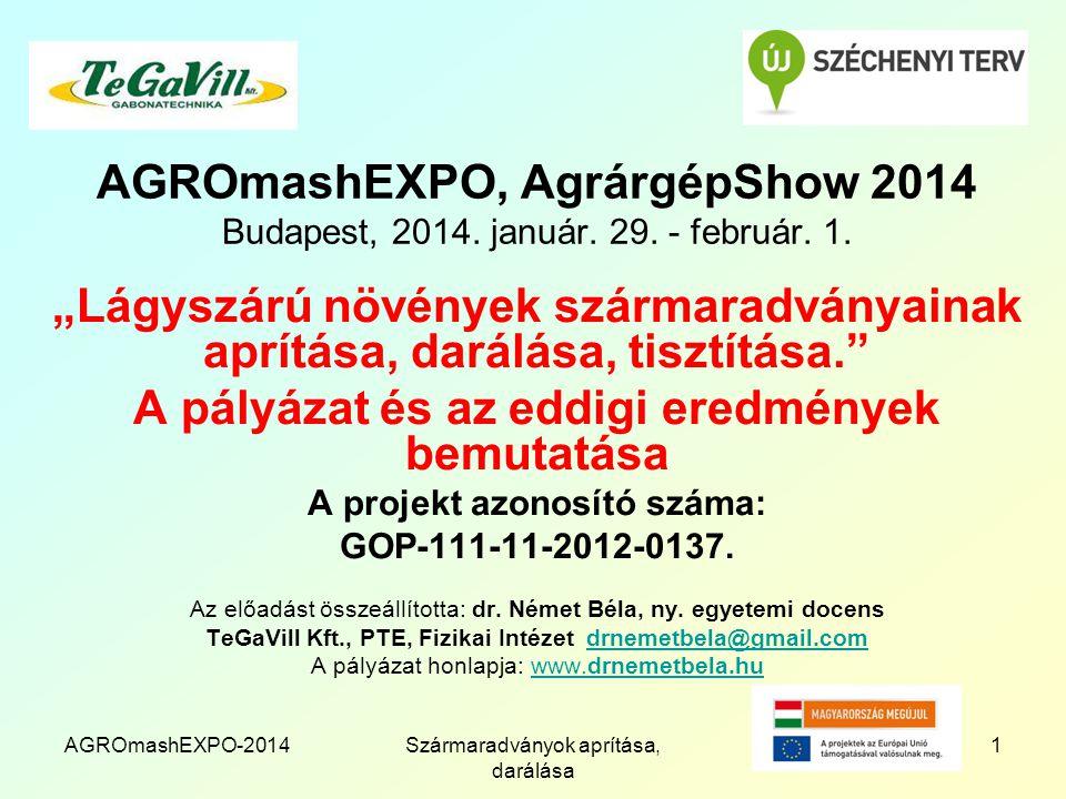 AGROmashEXPO-2014Szármaradványok aprítása, darálása 1 AGROmashEXPO, AgrárgépShow 2014 Budapest, 2014.