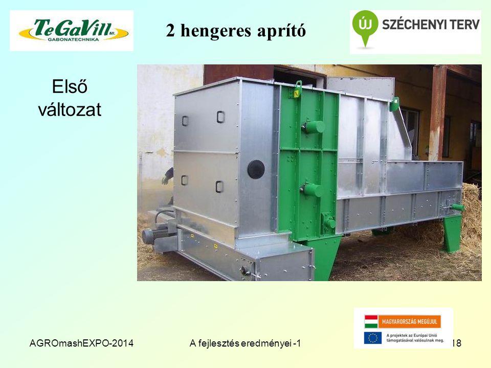 2 hengeres aprító Első változat AGROmashEXPO-2014A fejlesztés eredményei -118