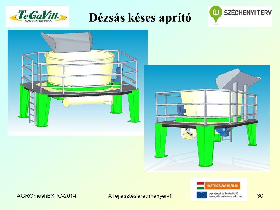 Dézsás késes aprító AGROmashEXPO-2014A fejlesztés eredményei -130