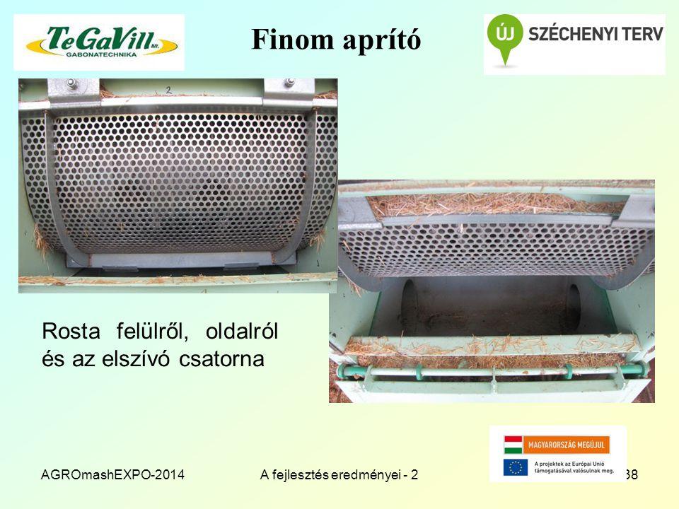 Finom aprító Rosta felülről, oldalról és az elszívó csatorna AGROmashEXPO-2014A fejlesztés eredményei - 238