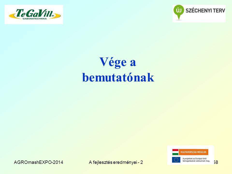 Vége a bemutatónak AGROmashEXPO-2014A fejlesztés eredményei - 258