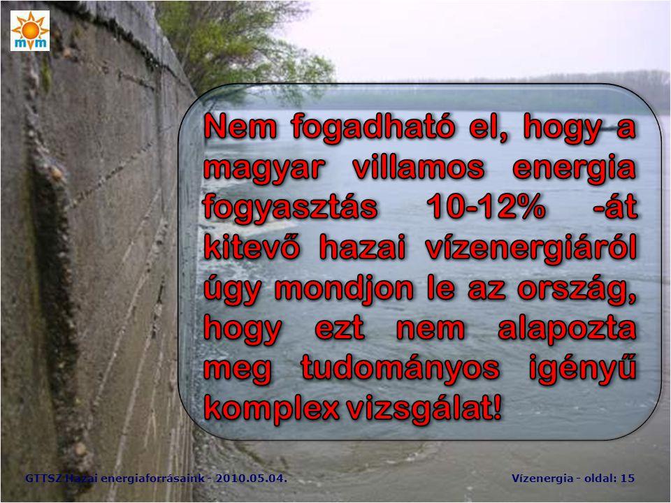 GTTSZ Hazai energiaforrásaink - 2010.05.04.Vízenergia - oldal: 15