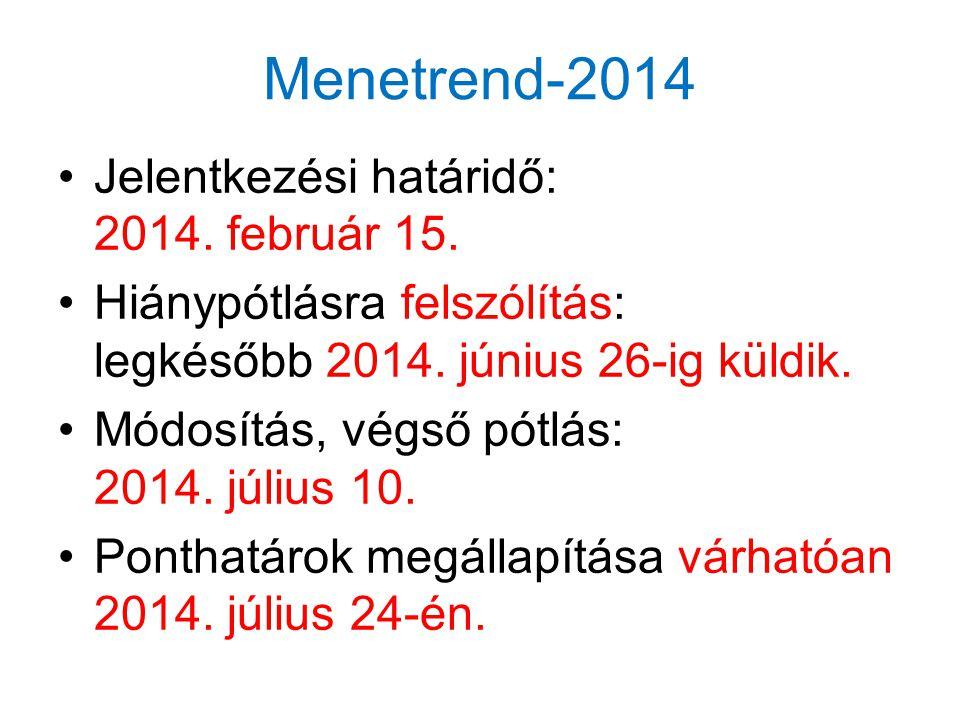 Menetrend-2014 •Jelentkezési határidő: 2014.február 15.