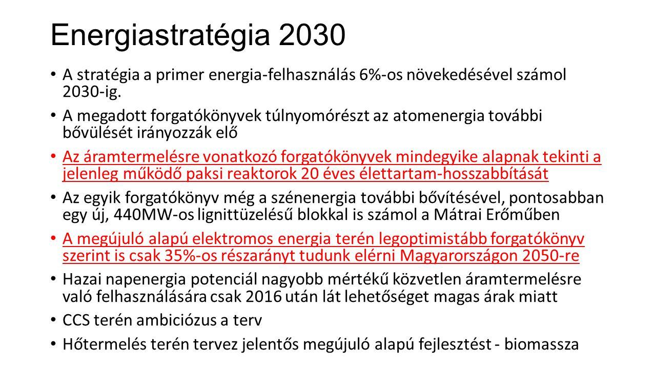 Energiastratégia 2030 • A stratégia a primer energia-felhasználás 6%-os növekedésével számol 2030-ig. • A megadott forgatókönyvek túlnyomórészt az ato