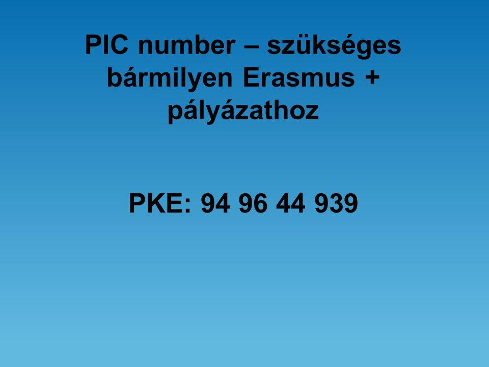 PIC number – szükséges bármilyen Erasmus + pályázathoz PKE: 94 96 44 939