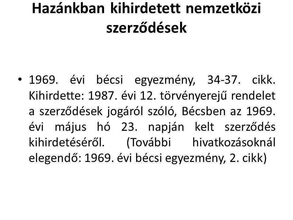 Hazánkban kihirdetett nemzetközi szerződések • 1969.