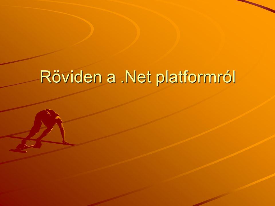 Röviden a.Net platformról