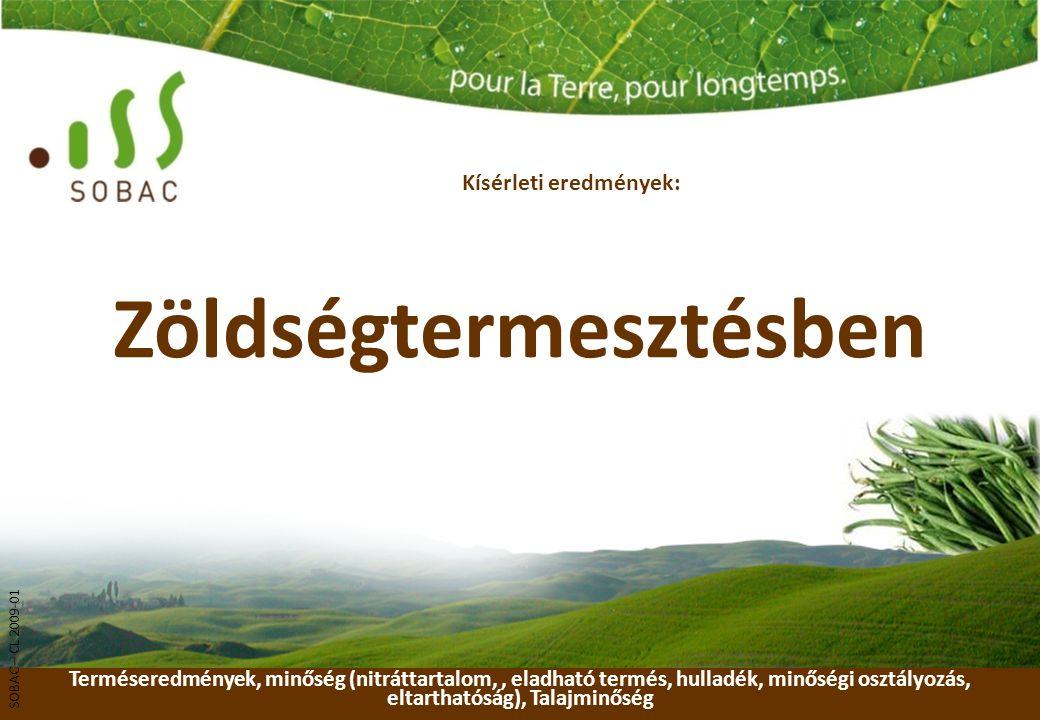 Zöldségtermesztésben Terméseredmények, minőség (nitráttartalom,, eladható termés, hulladék, minőségi osztályozás, eltarthatóság), Talajminőség Kísérle