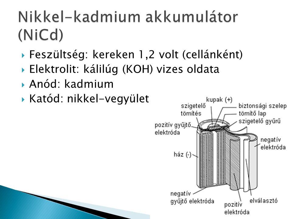  Feszültség: kereken 1,2 volt (cellánként)  Elektrolit: kálilúg (KOH) vizes oldata  Anód: kadmium  Katód: nikkel-vegyület
