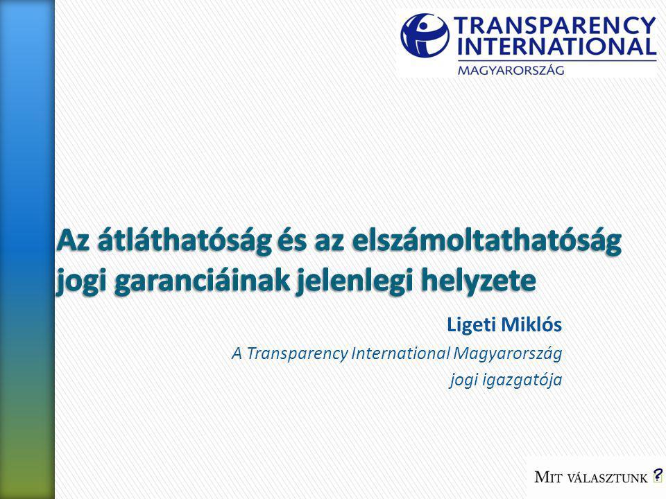 Ligeti Miklós A Transparency International Magyarország jogi igazgatója