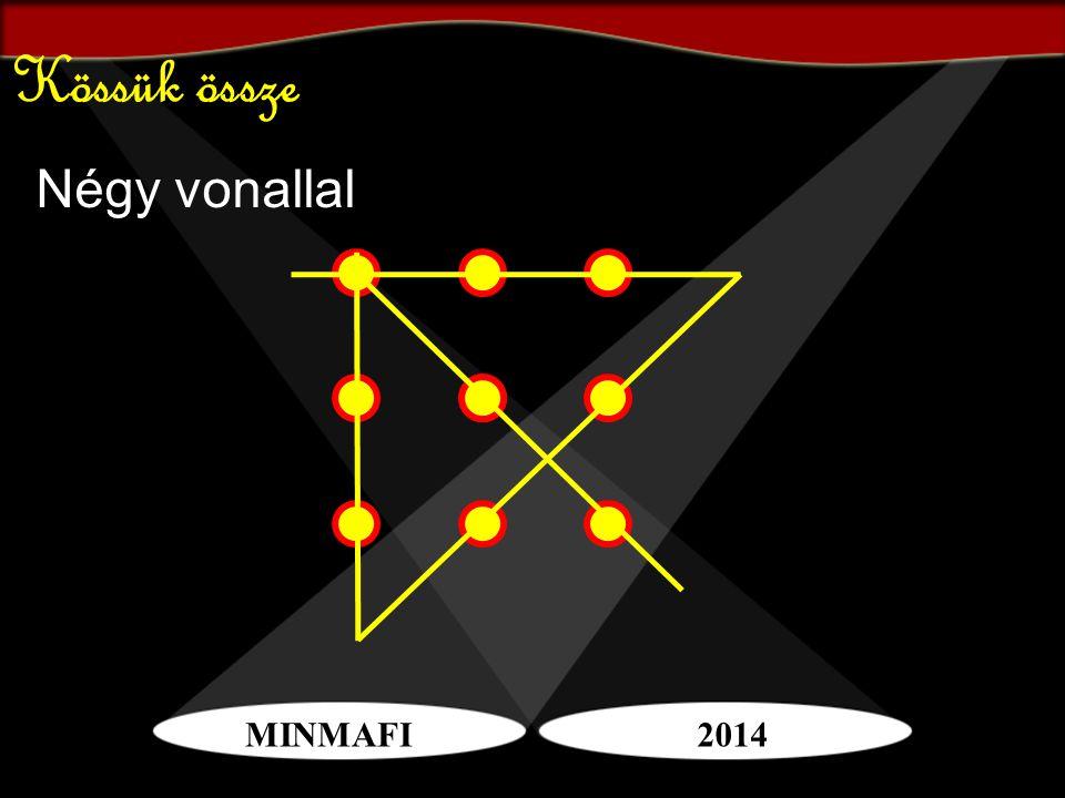MINMAFI2014 Kössük össze Négy vonallal