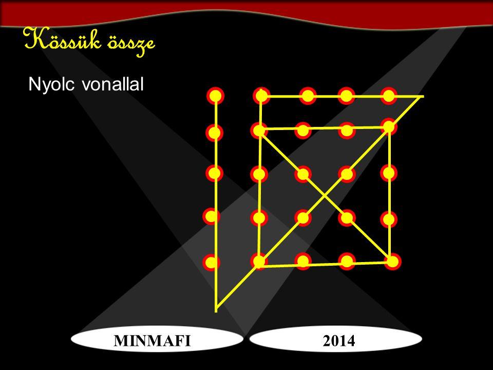 MINMAFI2014 Nyolc vonallal Kössük össze