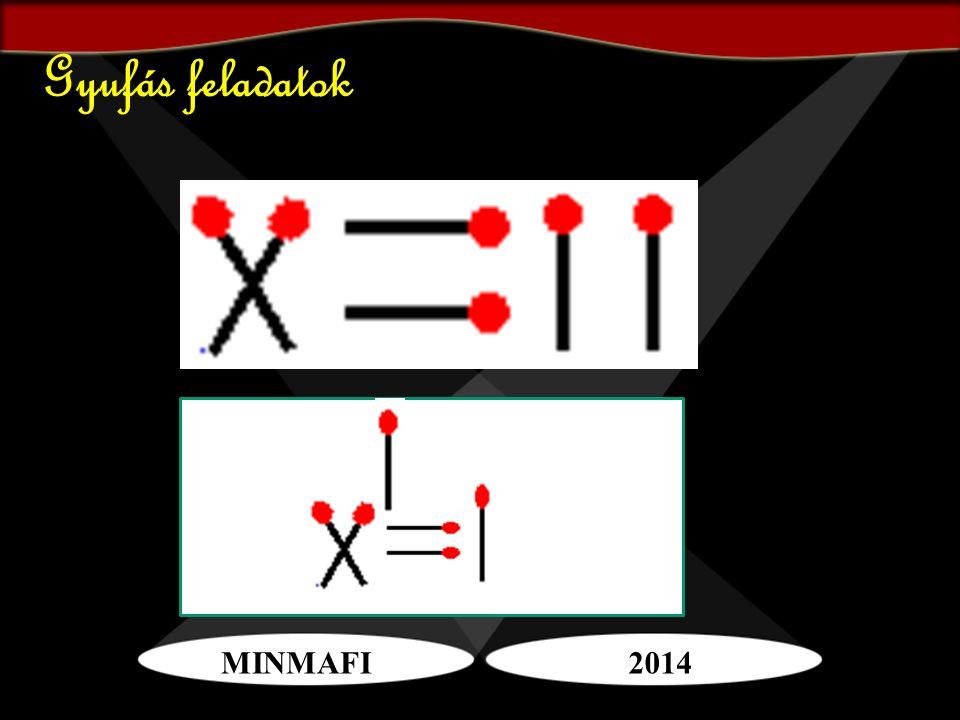 MINMAFI2014 Gyufás feladatok