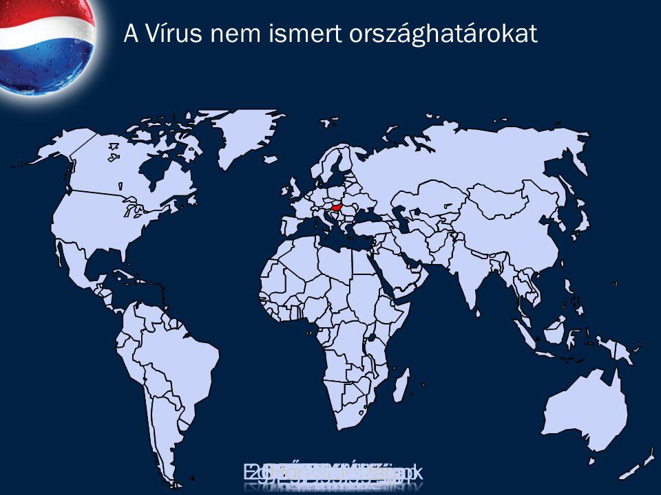 A Vírus nem ismert országhatárokat
