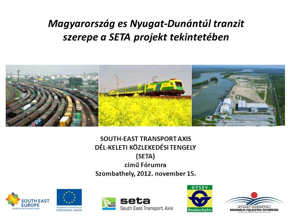 Ennek jelenleg legfontosabb eszköze a régió belső kohézióját is erősítő észak–déli irányú közúti és vasúti tengely kialakítása, melyhez a Bécs/Pozsonyon, Burgenlandon, Alsó-Ausztrián és Nyugat-Dunántúlon keresztül az Adriai kikötőkig (Monfalcone-Koper/Zágráb-Rijeka) húzódó SETA közlekedési folyosó fejlesztési tervének kidolgozásában való részvétel jelentős hozzáadott értéket képes biztosítani a régió számára.