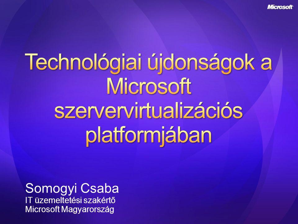 Virtuális megjelenítés Bárhonnan elérhető felhasználói felület Virtuális megjelenítés Bárhonnan elérhető felhasználói felület Virtuális tárolás Hálózati, nem helyhez kötött tárolási megoldások Virtuális tárolás Hálózati, nem helyhez kötött tárolási megoldások Virtuális hálózat Rugalmas, szállítható, központosított hálózat Virtuális hálózat Rugalmas, szállítható, központosított hálózat Virtuális számítógép Az operációs rendszer könnyen mozgatható Virtuális számítógép Az operációs rendszer könnyen mozgatható Virtuális alkalmazások Bármely alkalmazás bármely gépre - bármikor Virtuális alkalmazások Bármely alkalmazás bármely gépre - bármikor A felhasználói felület csak lokálisan érhető el A tárolási megoldás nem mozgatható A hálózat helyhez kötötten van beállítva Az operációs rendszer erősen hardverhez kötött Az alkalmazások adott vasra és operációs rendszerre vannak telepítve Virtualizáció nélkül Virtualizációval A Microsoft megoldása Infrastruktúra Felügyelet Licencelés Átjárhatóság Támogatás A cél: a rendszer összetevőinek egymástól való izolálása, elszigetelése – könnyebb ezután a komponensek cseréje, mozgatása, bővítése VPN iSCSI VPC TS Softgrid