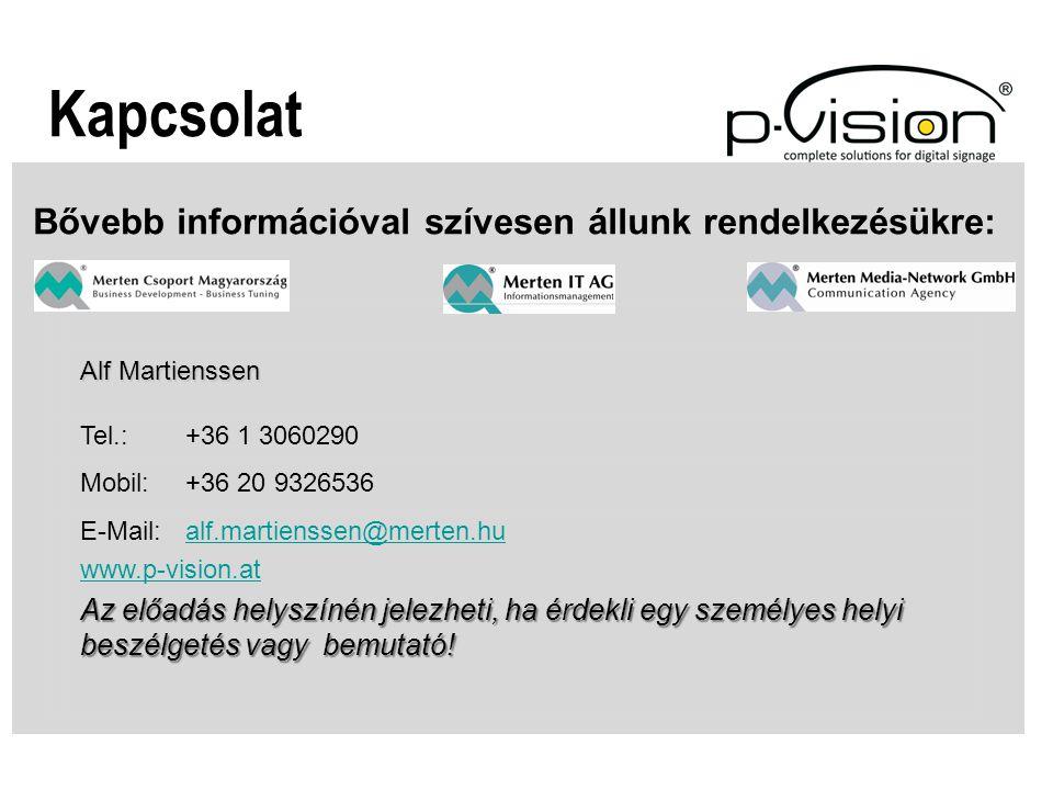 Bővebb információval szívesen állunk rendelkezésükre: Kapcsolat Alf Martienssen Tel.: +36 1 3060290 Mobil: +36 20 9326536 E-Mail: alf.martienssen@mert