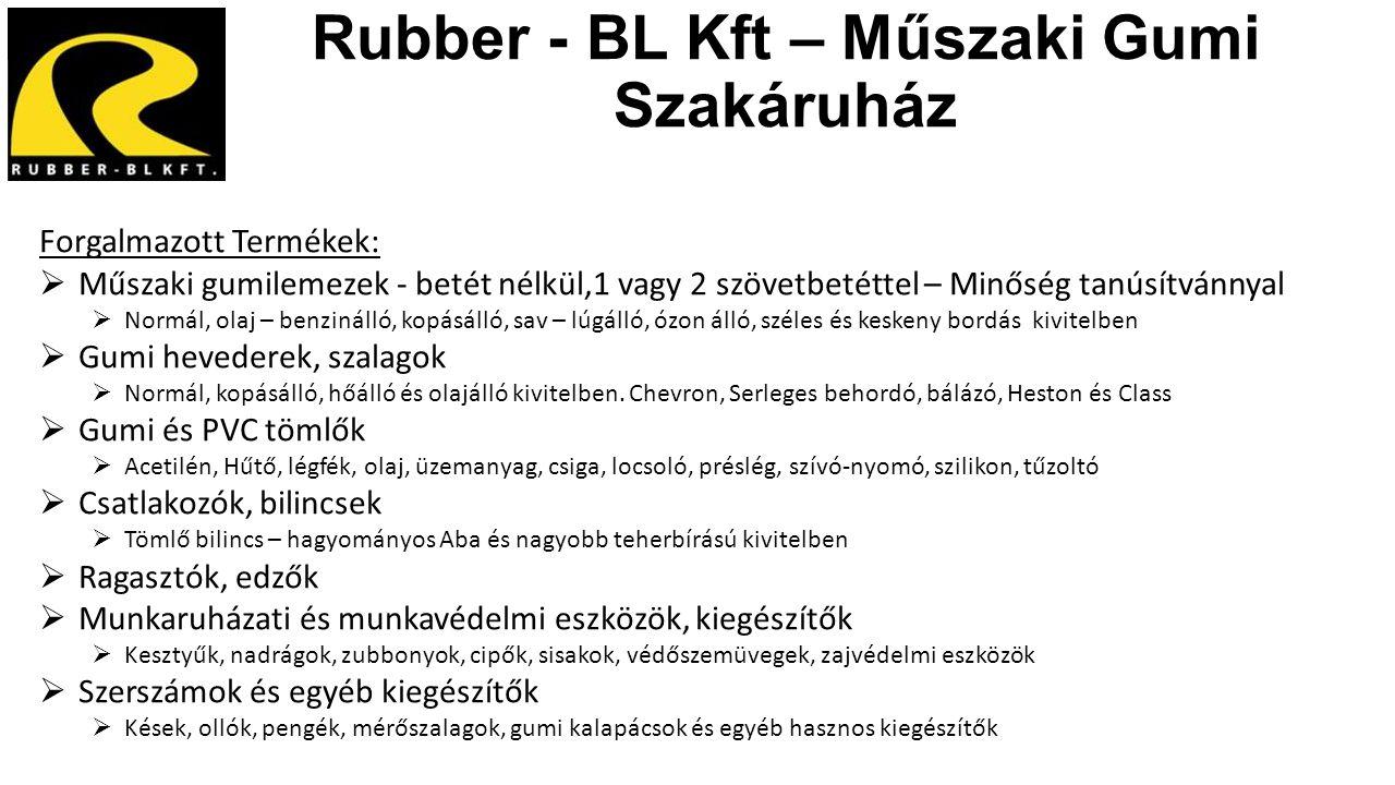 Rubber - BL Kft – Műszaki Gumi Szakáruház Forgalmazott Termékek:  Műszaki gumilemezek - betét nélkül,1 vagy 2 szövetbetéttel – Minőség tanúsítvánnyal