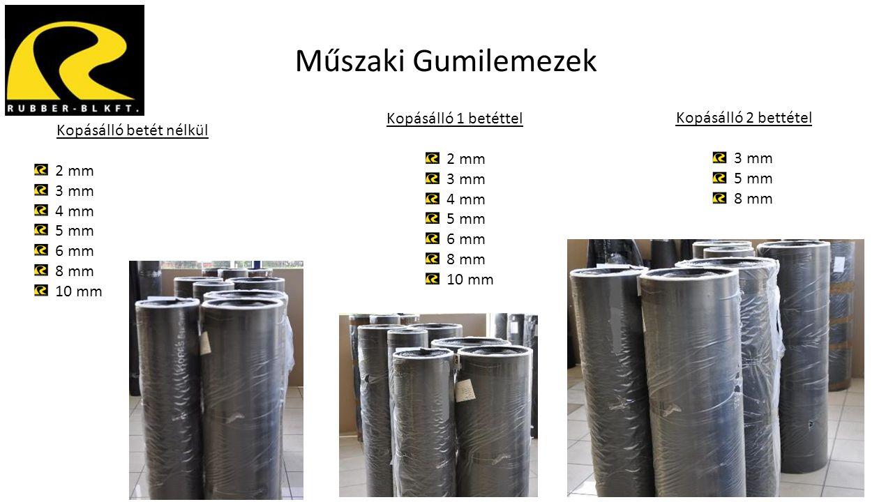 Műszaki Gumilemezek Kopásálló betét nélkül 2 mm 3 mm 4 mm 5 mm 6 mm 8 mm 10 mm Kopásálló 1 betéttel 2 mm 3 mm 4 mm 5 mm 6 mm 8 mm 10 mm Kopásálló 2 be