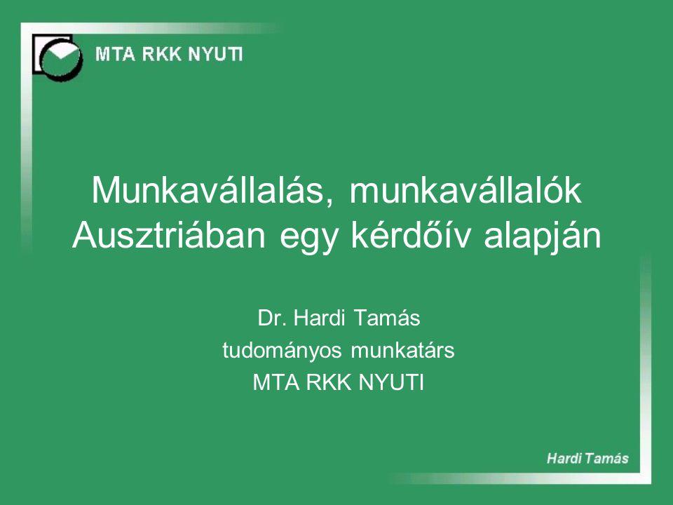 Munkavállalás, munkavállalók Ausztriában egy kérdőív alapján Dr.