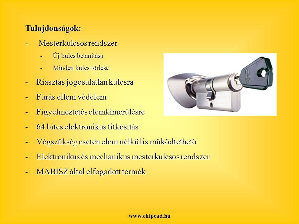 www.chipcad.hu Tulajdonságok: - Mesterkulcsos rendszer - Új kulcs betanítása - Minden kulcs törlése -Riasztás jogosulatlan kulcsra -Fúrás elleni védelem -Figyelmeztetés elemkimerülésre -64 bites elektronikus titkosítás -Végszükség esetén elem nélkül is működtethető -Elektronikus és mechanikus mesterkulcsos rendszer -MABISZ által elfogadott termék