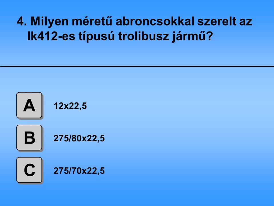 5.Hol találhatók az Ik412-es típusú trolibusz légtartályai.
